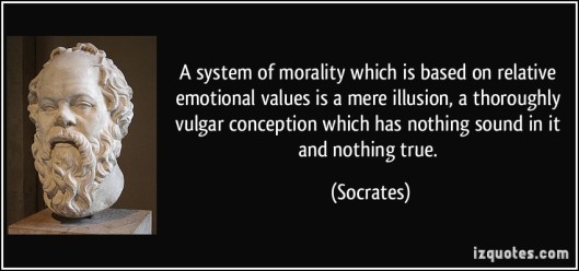 system-of-morality-which-is-based-on-relative-emotional-values-is-a-mere-illusion-a-thoroughly-socrates-174031